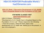 hsa 515 mentor predictable world hsa515mentor com 7