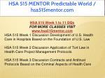 hsa 515 mentor predictable world hsa515mentor com 8