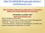 hsa 515 mentor predictable world hsa515mentor com 9
