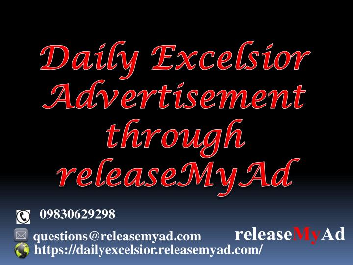 daily excelsior advertisement through releasemyad n.