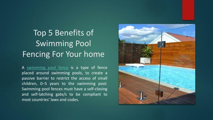 top 5 benefits of swimming pool fencing for your home n.