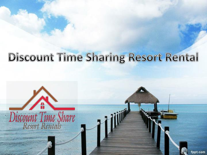 discount time sharing resort rental n.