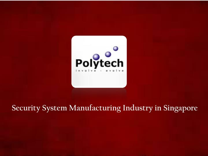 security system manufacturing industry n.