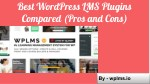 best wordpress lms plugins compared pros and cons