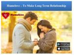 humelove to make long term relationship