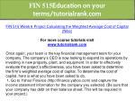 fin 515 education on your terms tutorialrank com 40
