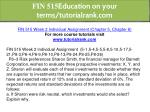 fin 515 education on your terms tutorialrank com 10