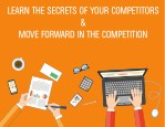 learn the secrets of your competitors move