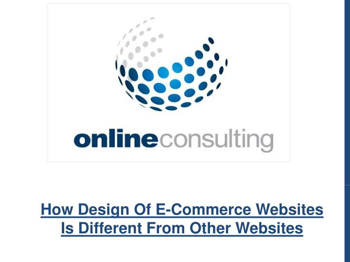 how design of e commerce websites is different n.
