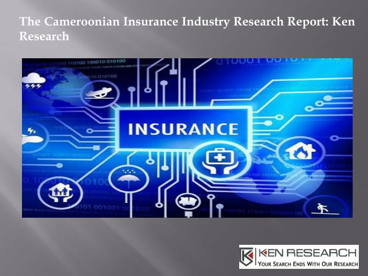 the cameroonian insurance industry research n.