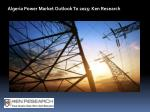 algeria power market outlook to 2025 ken research