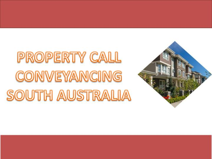 property call conveyancing south australia n.