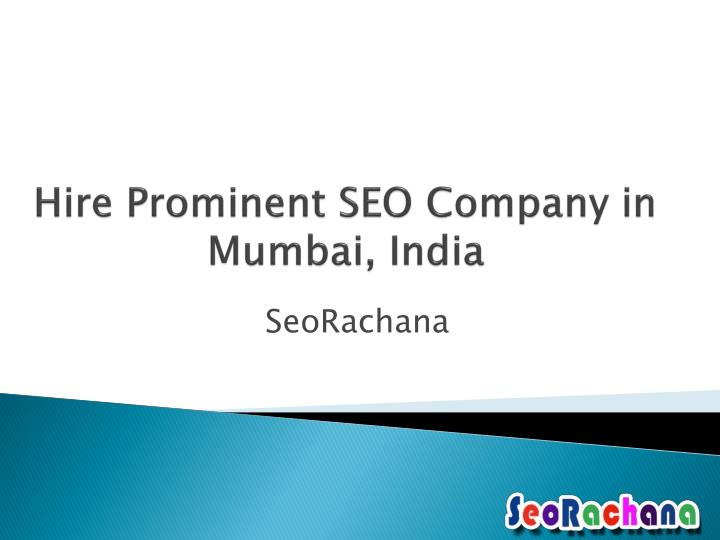 hire prominent seo company in mumbai india n.