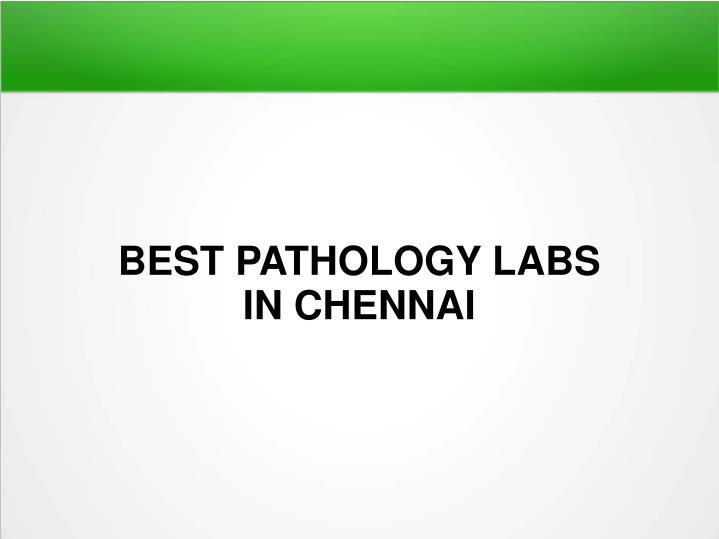 best pathology labs in chennai n.