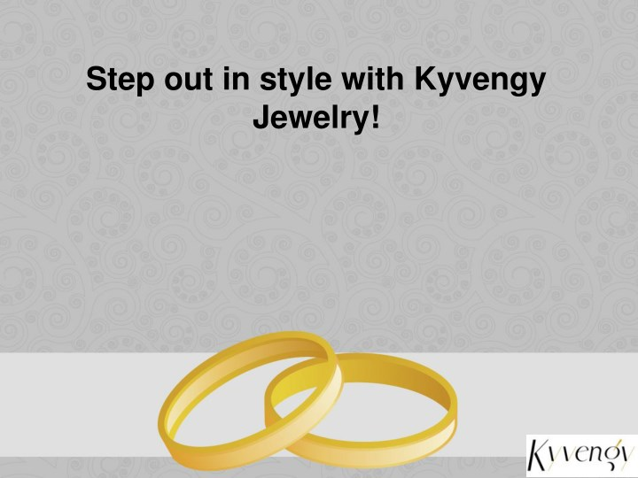 step out in style with kyvengy jewelry n.