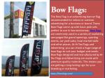the bow flag is an advertising banner flag