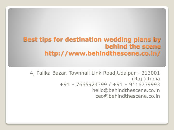 best tips for destination wedding plans by behind the scene http www behindthescene co in n.