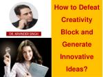how to defeat creativity block and generate
