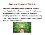 become creative thinker