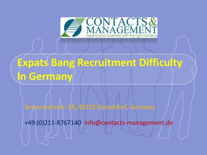expats bang recruitment difficulty in germany n.