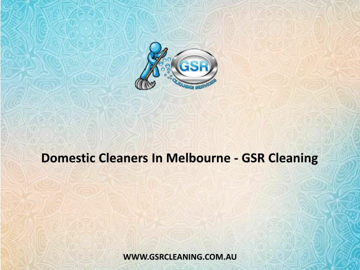 domestic cleaners in melbourne gsr cleaning n.