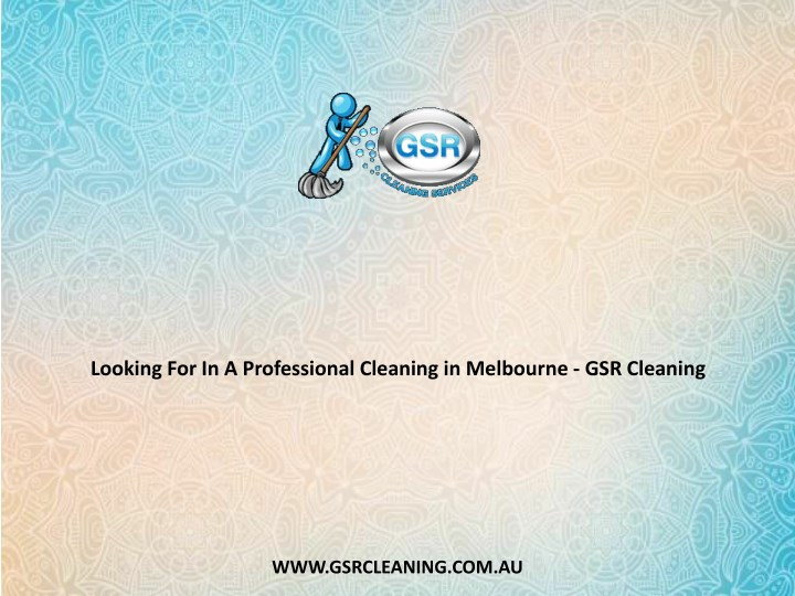 looking for in a professional cleaning n.