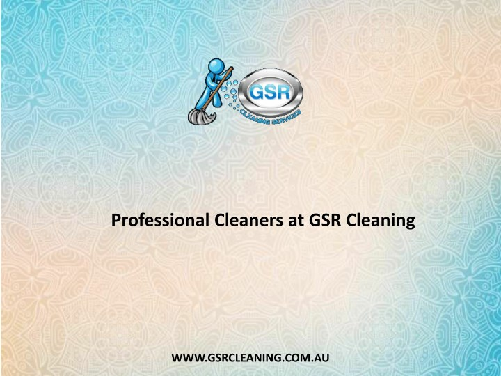 professional cleaners at gsr cleaning n.