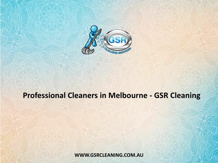 professional cleaners in melbourne gsr cleaning n.
