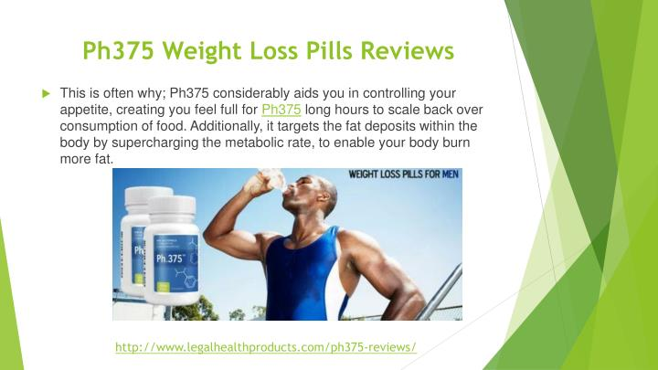 ph375 weight loss pills reviews n.