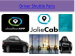 driver shuttle paris
