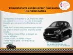 comprehensive london airport taxi quotes