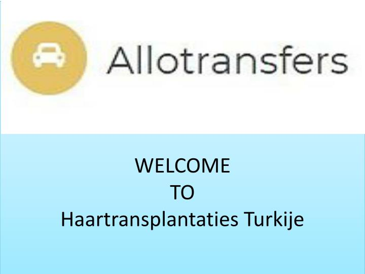 welcome to haartransplantaties turkije n.