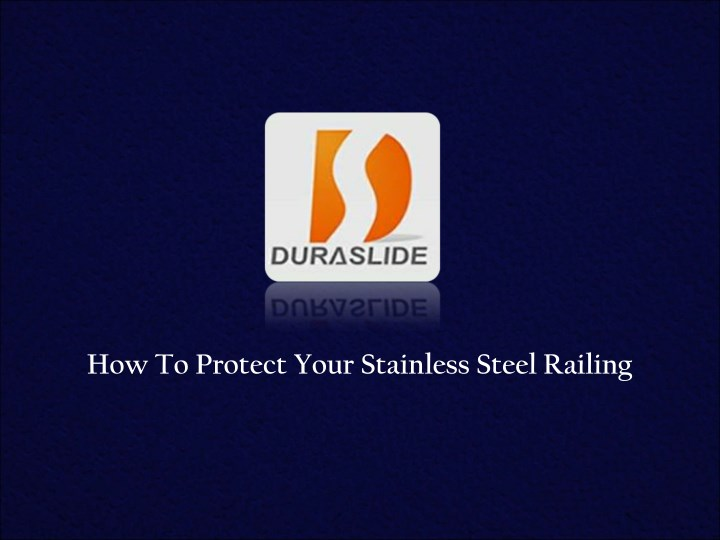how to protect your stainless steel railing n.