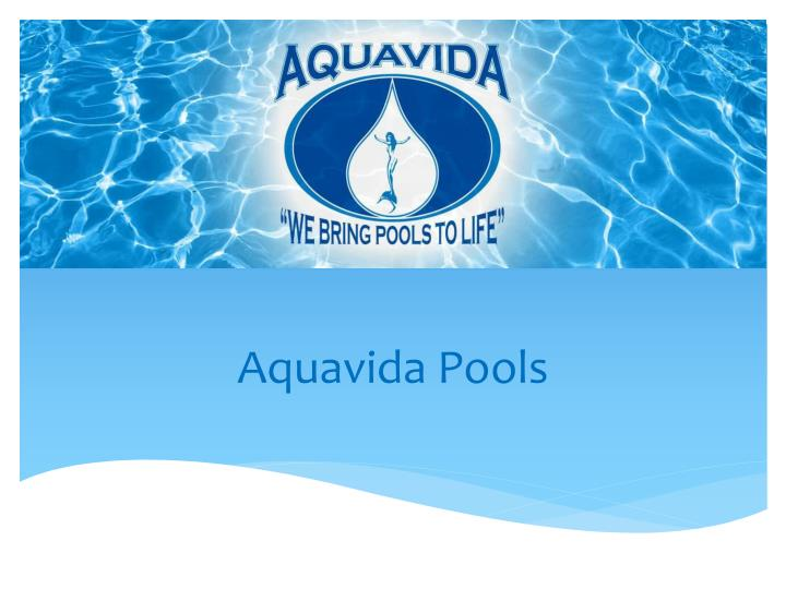 aquavida pools n.