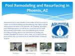 pool remodeling and resurfacing in phoenix az