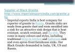 supplier of black granite http www imperialexportsindia com granite php 3