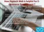 how huptech web is helpful for e commerce development