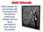 add friends