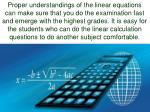 proper understandings of the linear equations