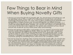 few things to bear in mind when buying novelty