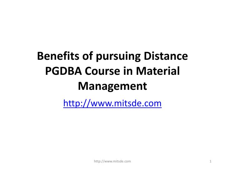 benefits of pursuing distance pgdba course in material management n.