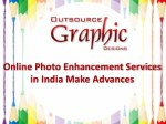 online photo enhancement services in india make