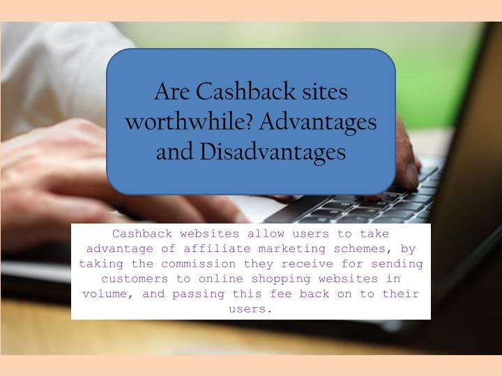 are cashback sites worthwhile advantages n.