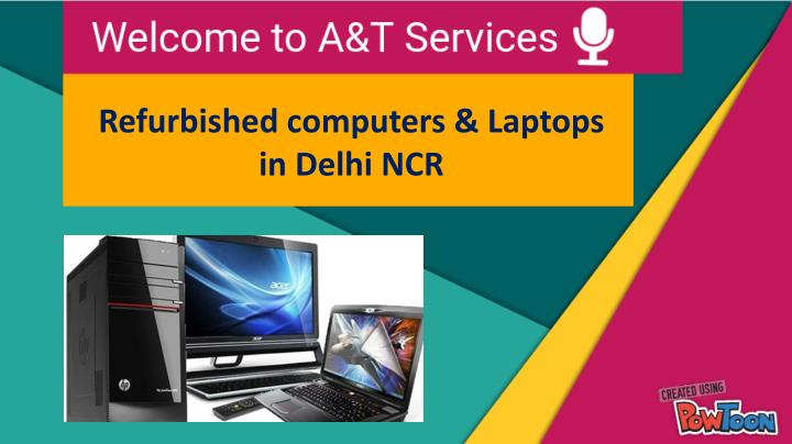 refurbished computers laptops in delhi ncr n.