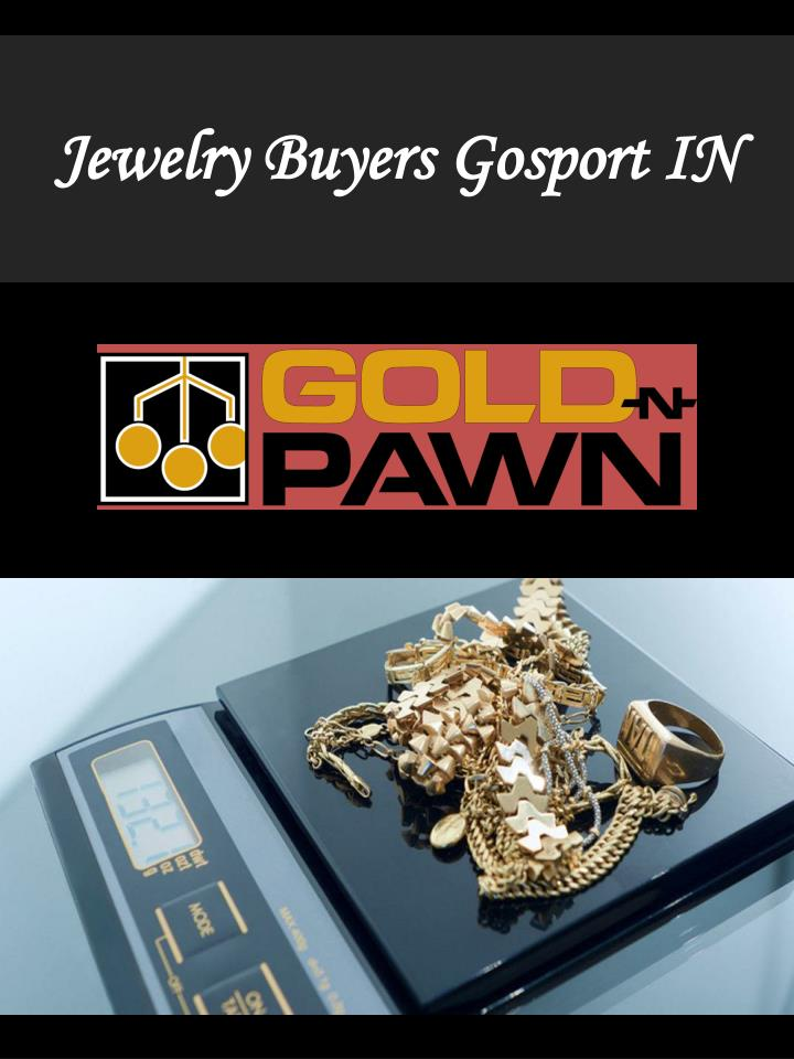jewelry buyers gosport in n.
