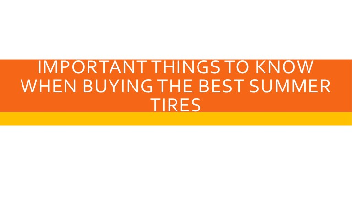 important things to know when buying the best n.