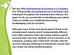 we also offer entertainment accounting