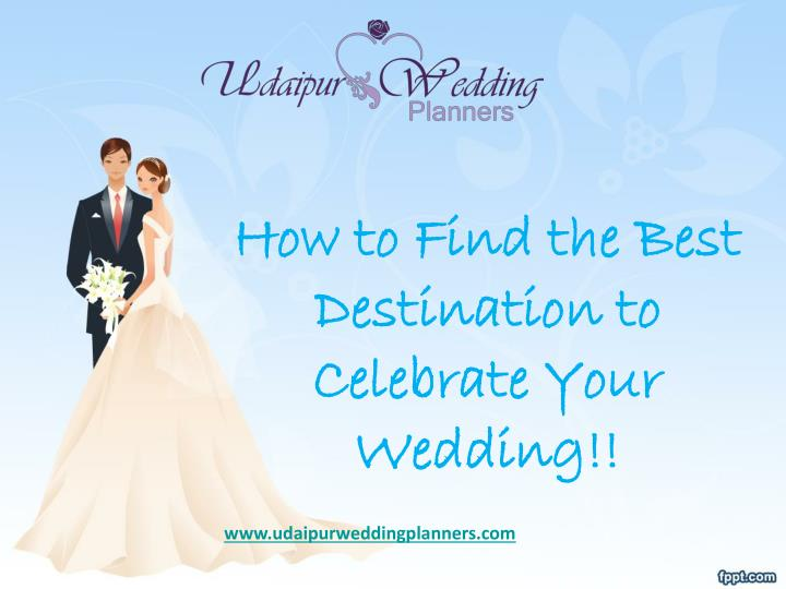 how to find the best destination to celebrate your wedding n.