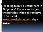 planning to buy a leather sofa in singapore