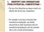 1 identify and understand your potential competitors